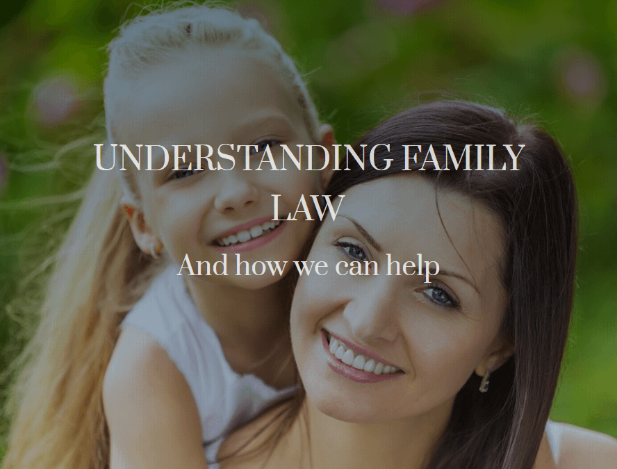Understanding Family Law For Best Results